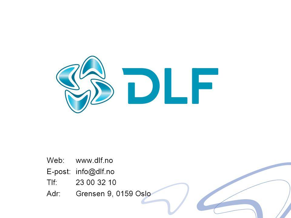 Web: www.dlf.no E-post: info@dlf.no Tlf: 23 00 32 10 Adr: Grensen 9, 0159 Oslo