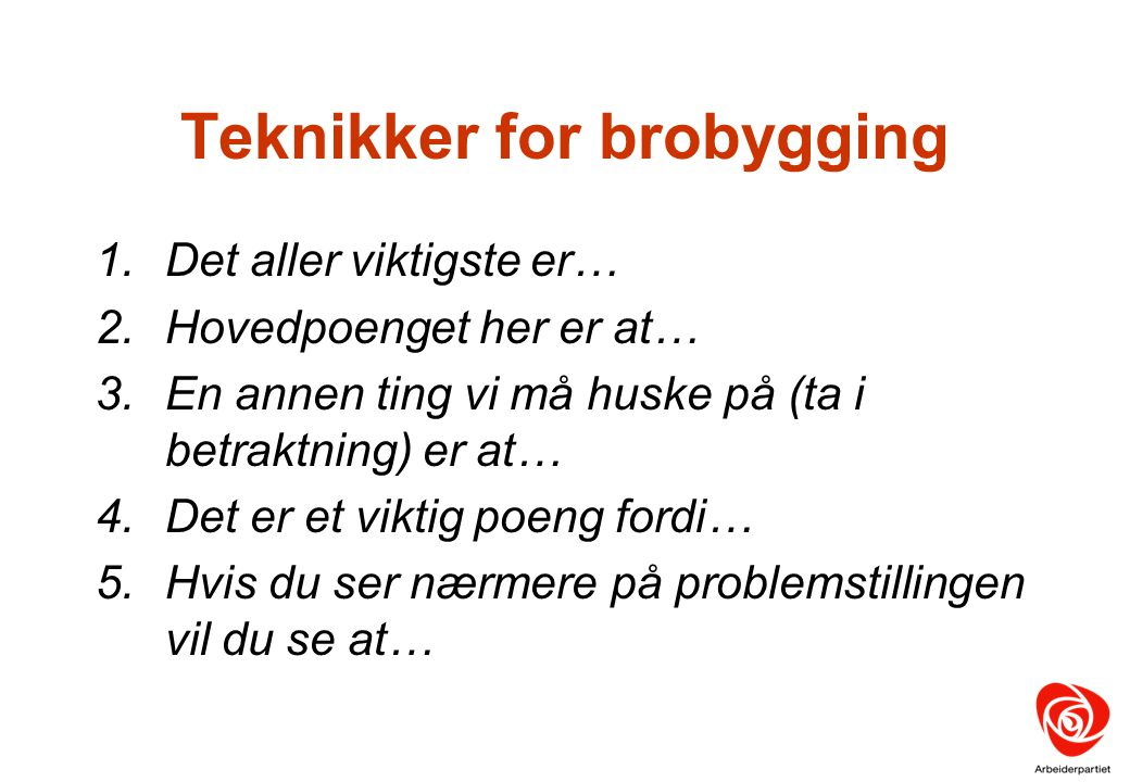 Teknikker for brobygging