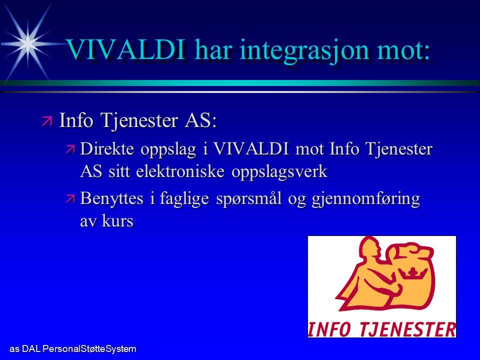 VIVALDI har integrasjon mot: