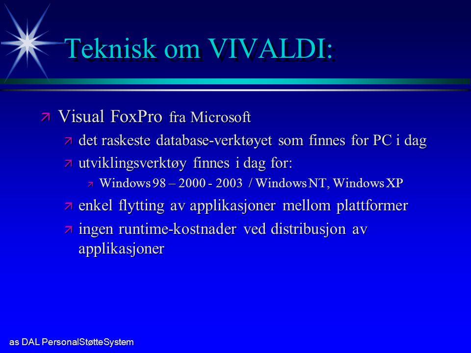 Teknisk om VIVALDI: Visual FoxPro fra Microsoft