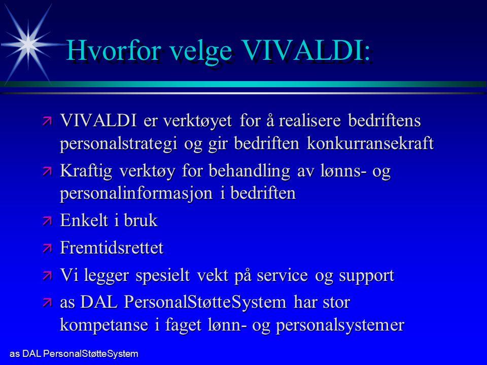 Hvorfor velge VIVALDI: