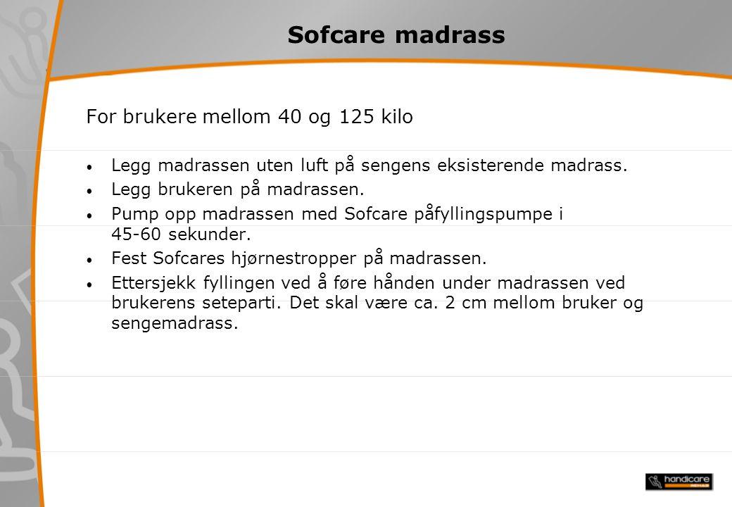 Sofcare madrass For brukere mellom 40 og 125 kilo
