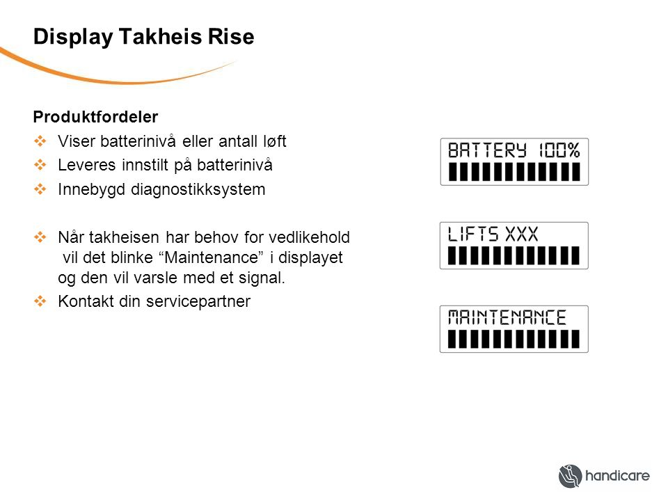 Display Takheis Rise Produktfordeler