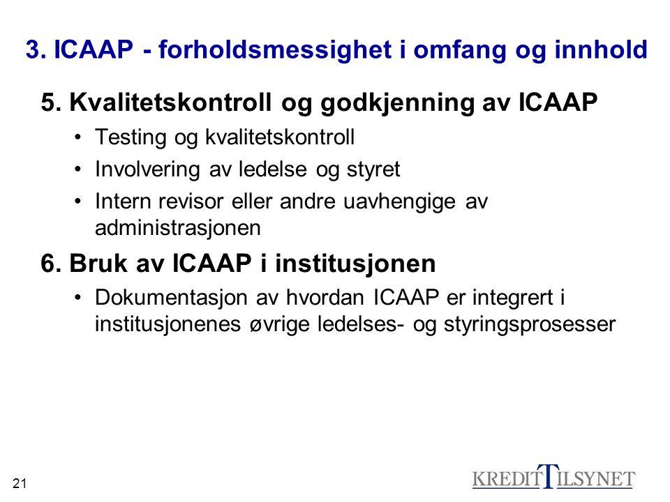 3. ICAAP - forholdsmessighet i omfang og innhold