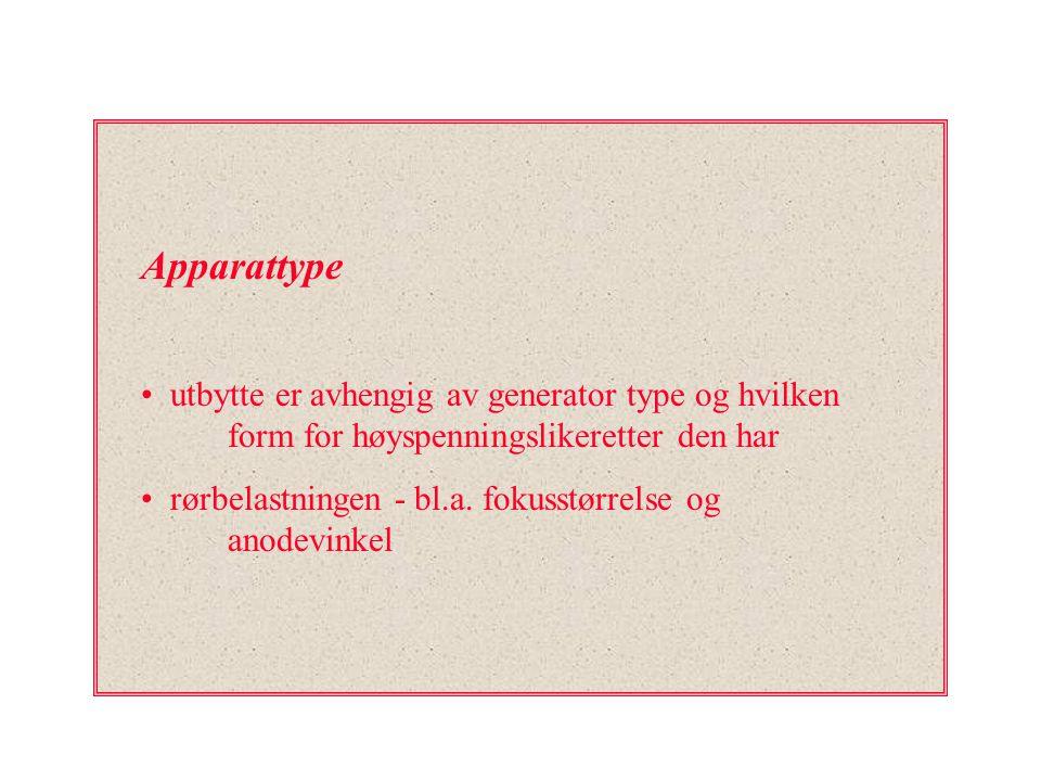 Apparattype utbytte er avhengig av generator type og hvilken form for høyspenningslikeretter den har.