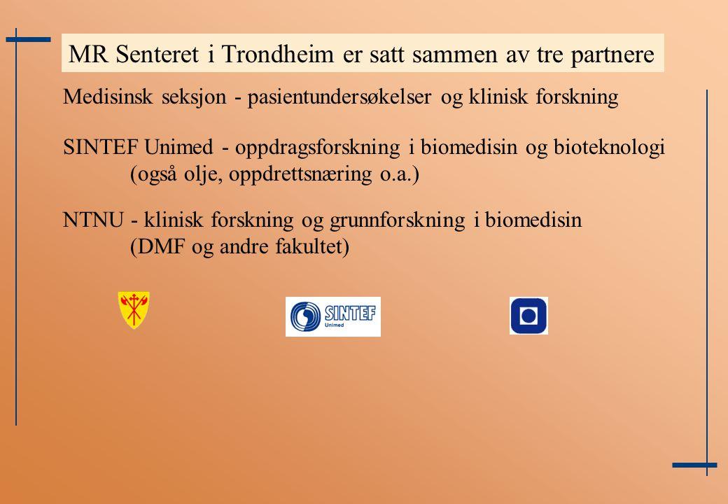 MR Senteret i Trondheim er satt sammen av tre partnere