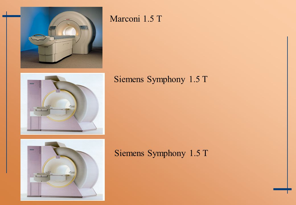 Marconi 1.5 T Siemens Symphony 1.5 T Siemens Symphony 1.5 T