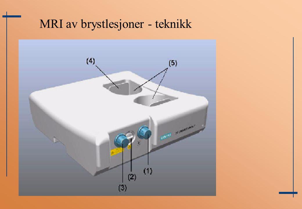 MRI av brystlesjoner - teknikk