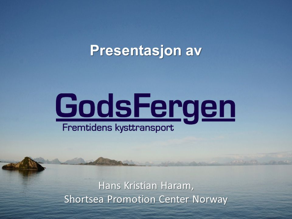 Hans Kristian Haram, Shortsea Promotion Center Norway