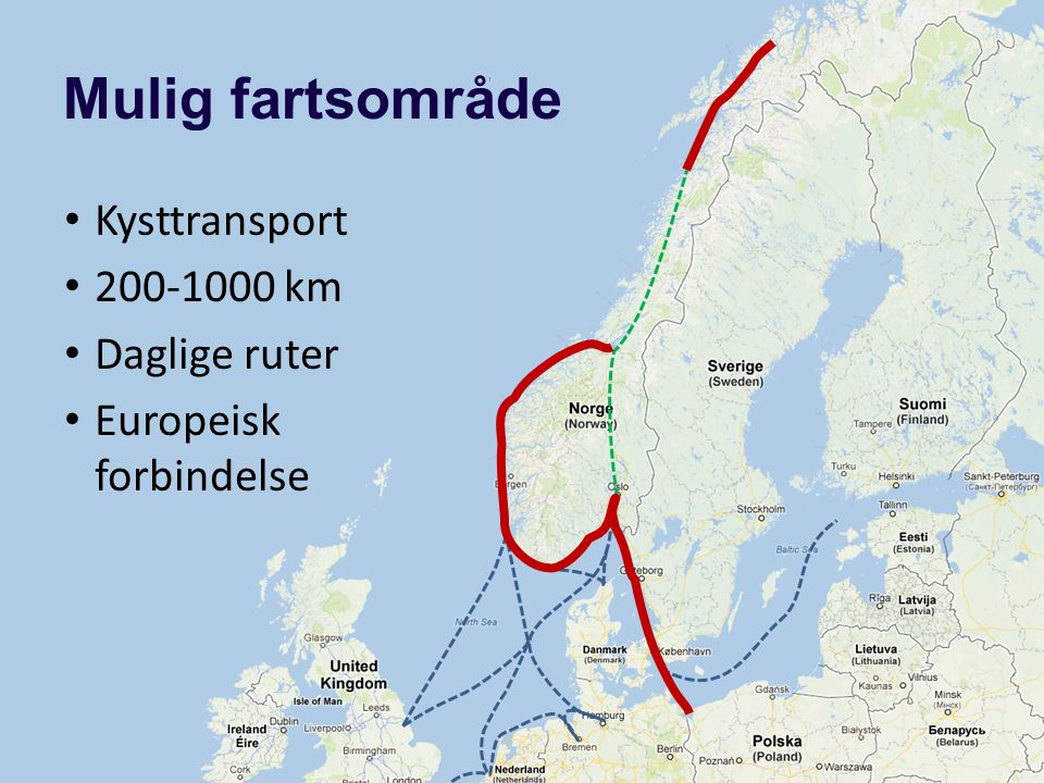 Mulig fartsområde Kysttransport 200-1000 km Daglige ruter