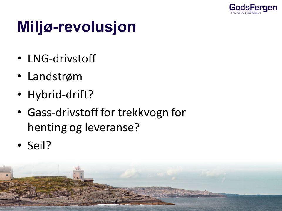 Miljø-revolusjon LNG-drivstoff Landstrøm Hybrid-drift