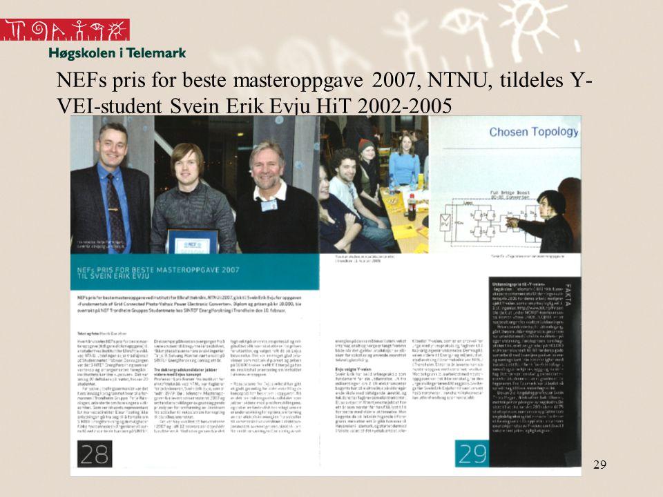 NEFs pris for beste masteroppgave 2007, NTNU, tildeles Y-VEI-student Svein Erik Evju HiT 2002-2005