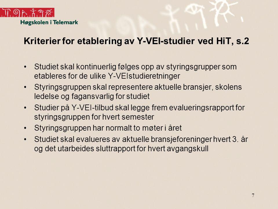Kriterier for etablering av Y-VEI-studier ved HiT, s.2
