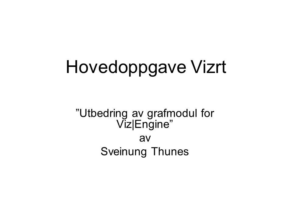 Utbedring av grafmodul for Viz|Engine av Sveinung Thunes