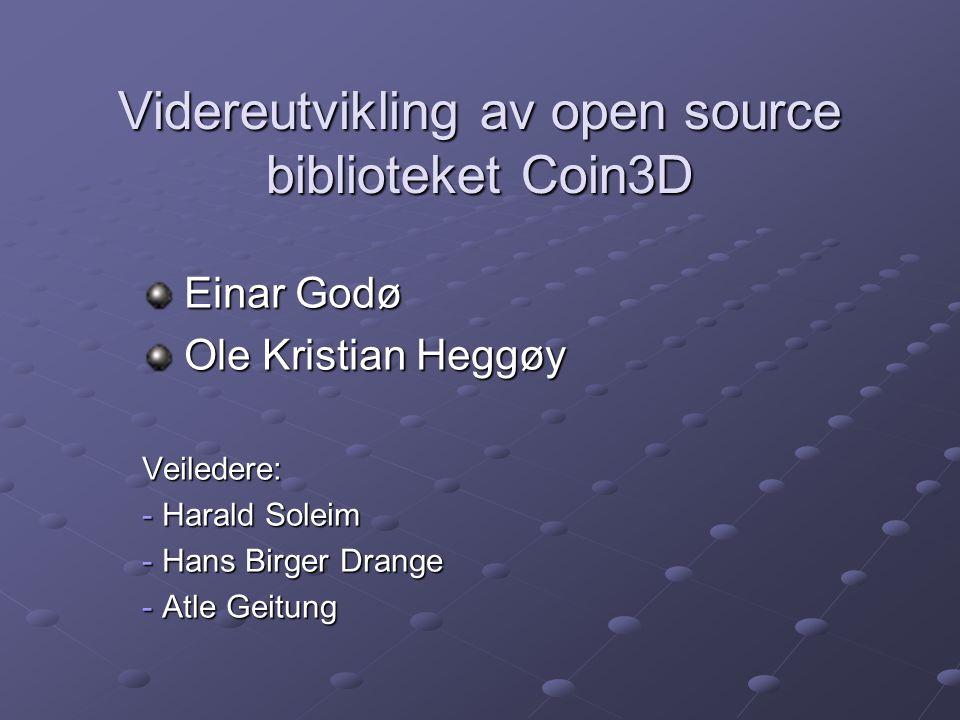 Videreutvikling av open source biblioteket Coin3D