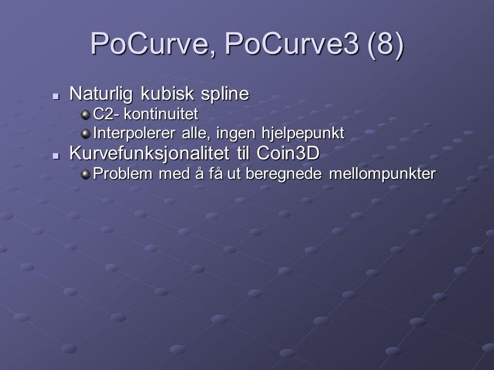 PoCurve, PoCurve3 (8) Naturlig kubisk spline