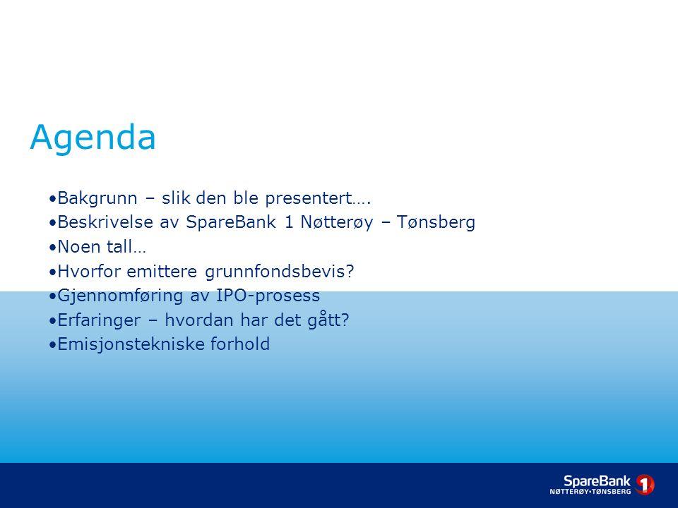 Agenda Bakgrunn – slik den ble presentert….