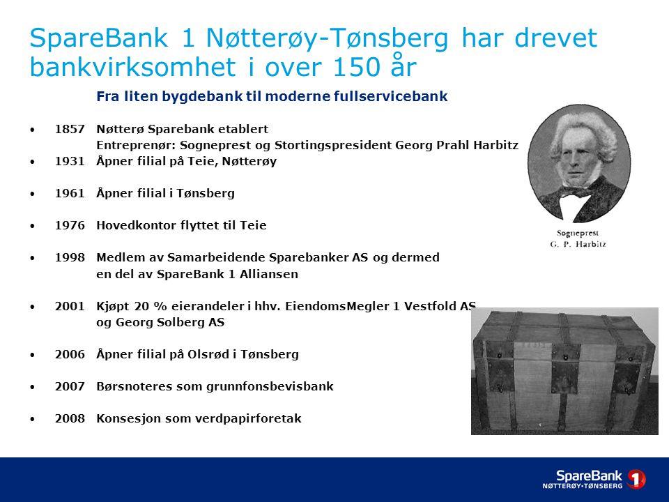 SpareBank 1 Nøtterøy-Tønsberg har drevet bankvirksomhet i over 150 år