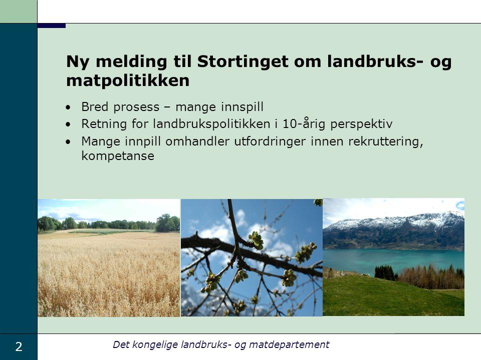 Ny melding til Stortinget om landbruks- og matpolitikken