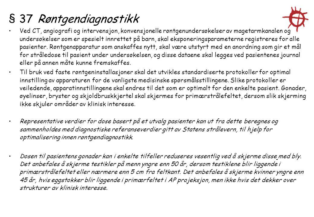 § 37 Røntgendiagnostikk