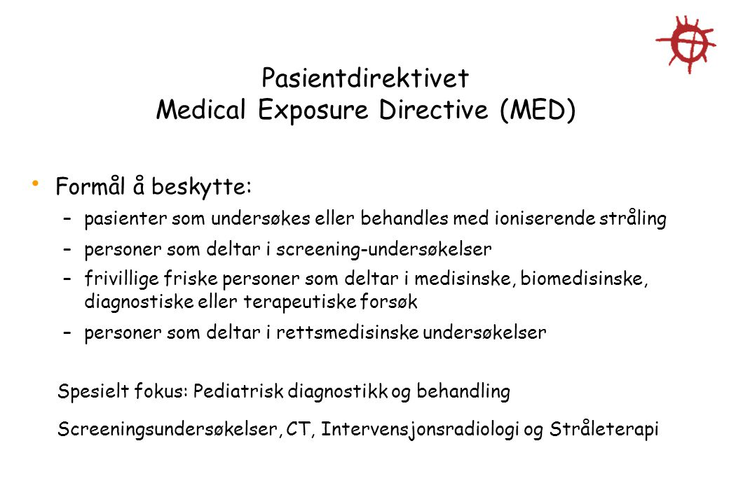 Pasientdirektivet Medical Exposure Directive (MED)