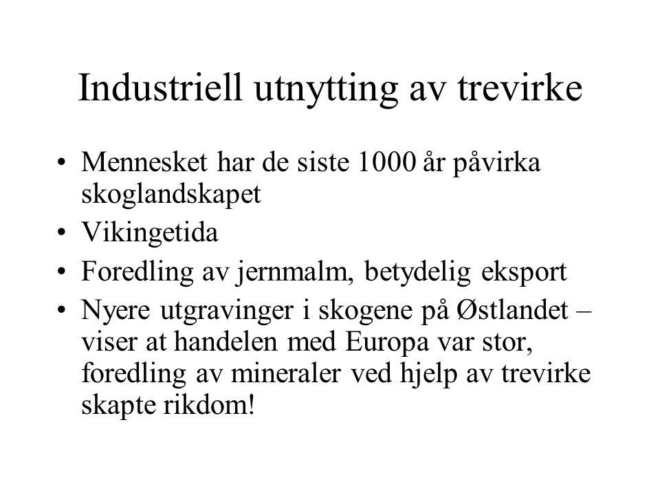 Industriell utnytting av trevirke