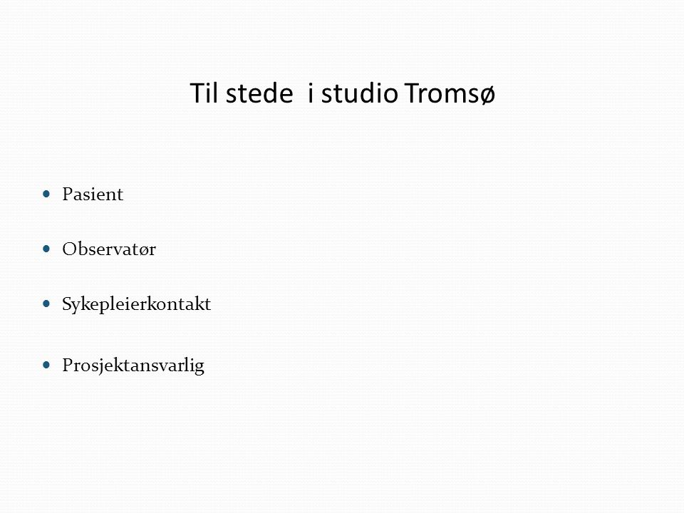 Til stede i studio Tromsø