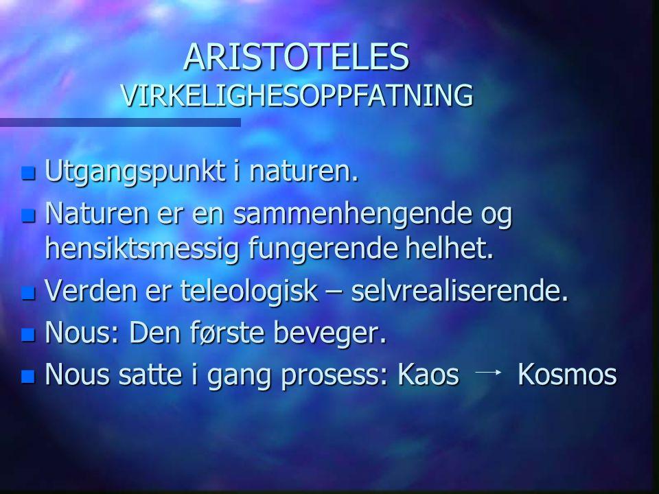 ARISTOTELES VIRKELIGHESOPPFATNING