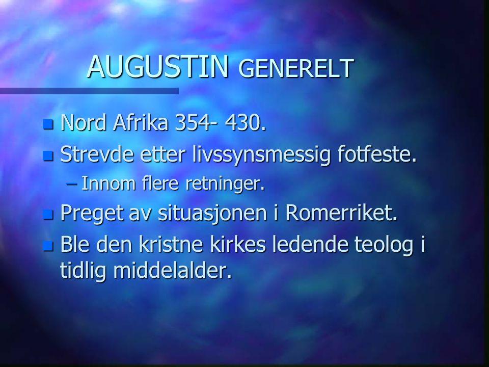 AUGUSTIN GENERELT Nord Afrika 354- 430.