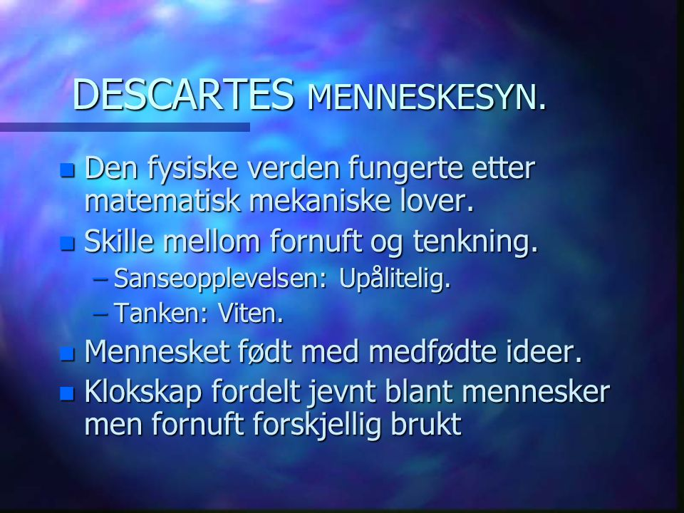 DESCARTES MENNESKESYN.