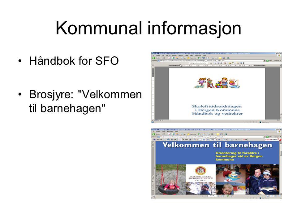 Kommunal informasjon Håndbok for SFO