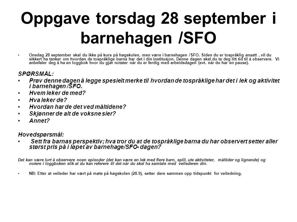 Oppgave torsdag 28 september i barnehagen /SFO