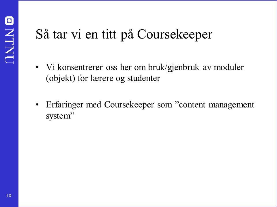 Så tar vi en titt på Coursekeeper