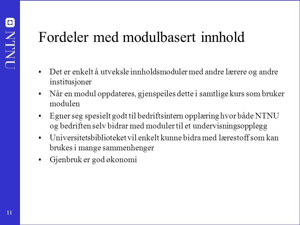Fordeler med modulbasert innhold
