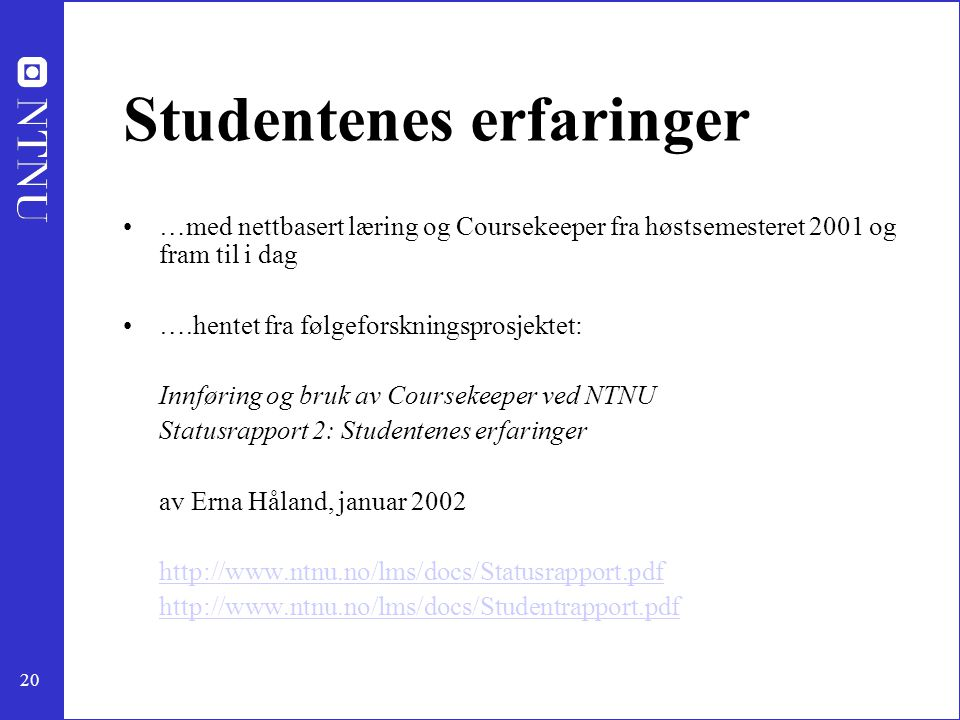 Studentenes erfaringer