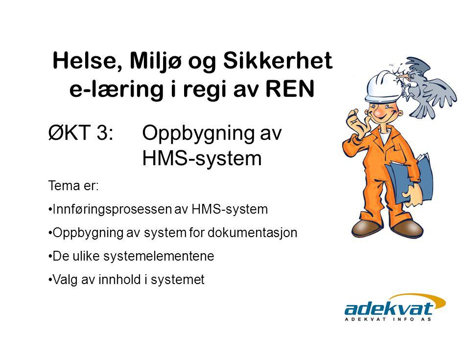 ØKT 3: Oppbygning av HMS-system
