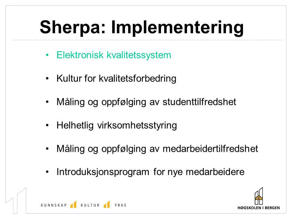 Sherpa: Implementering