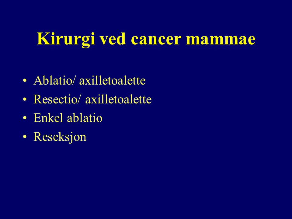 Kirurgi ved cancer mammae