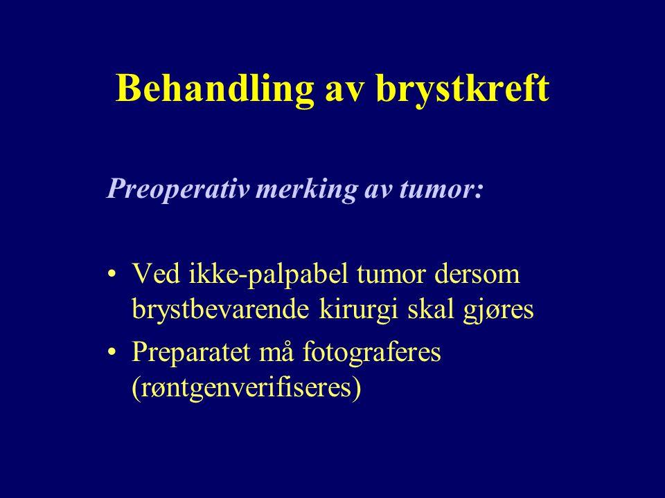Behandling av brystkreft