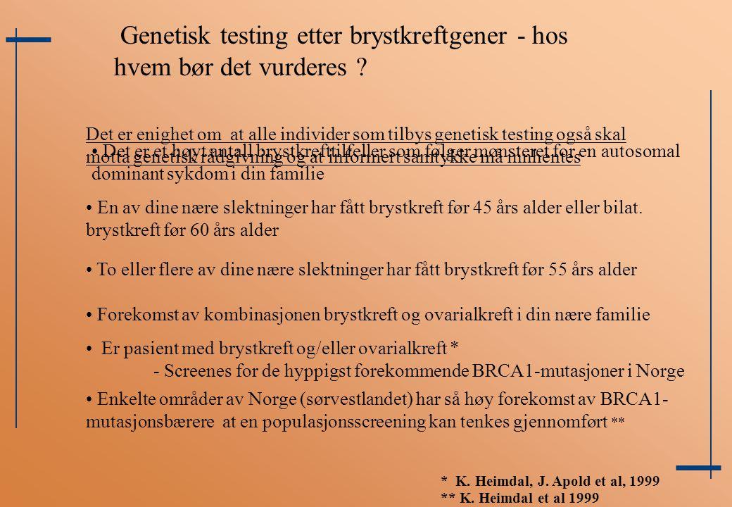 Genetisk testing etter brystkreftgener - hos hvem bør det vurderes