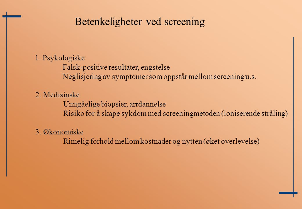Betenkeligheter ved screening
