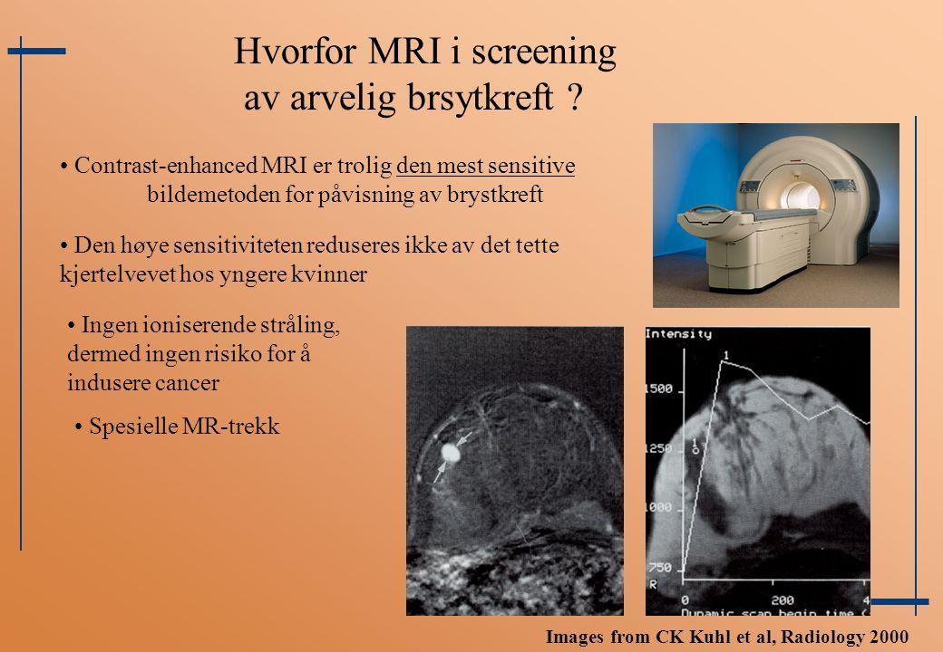 Hvorfor MRI i screening av arvelig brsytkreft