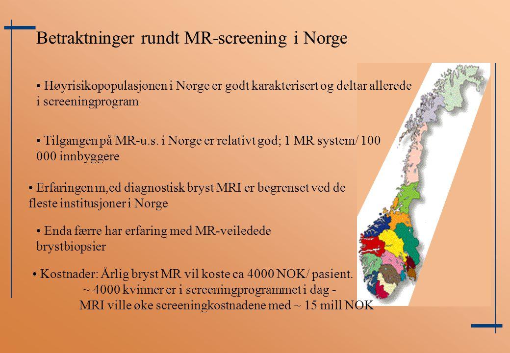 Betraktninger rundt MR-screening i Norge
