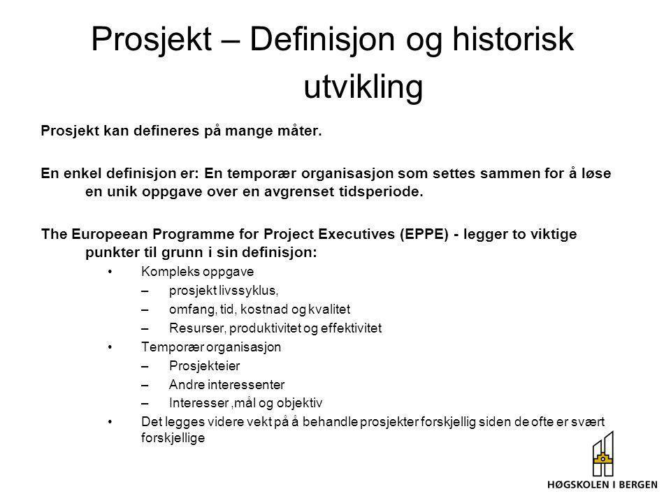 Prosjekt – Definisjon og historisk utvikling