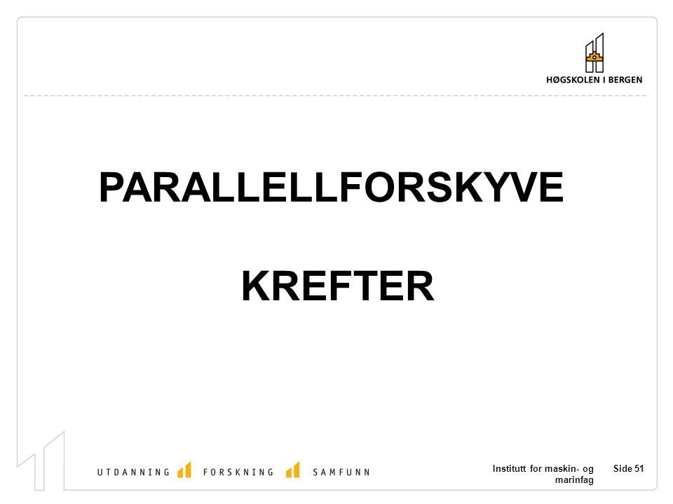 PARALLELLFORSKYVE KREFTER