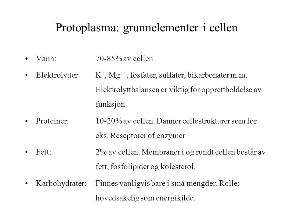 Protoplasma: grunnelementer i cellen