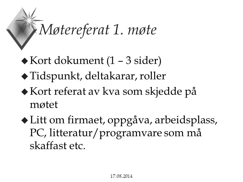 Møtereferat 1. møte Kort dokument (1 – 3 sider)
