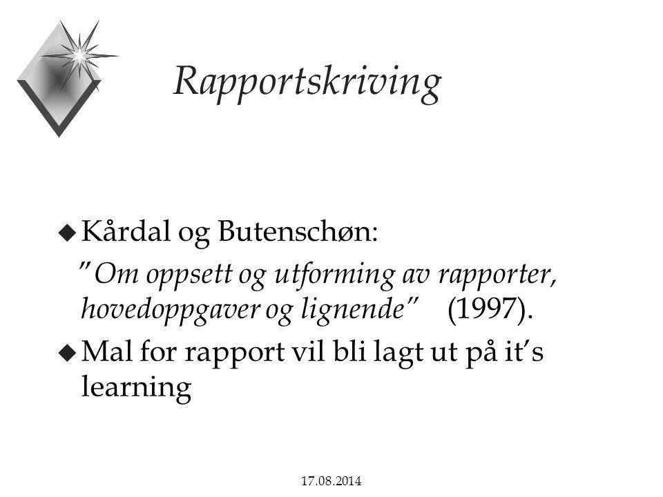 Rapportskriving Kårdal og Butenschøn: