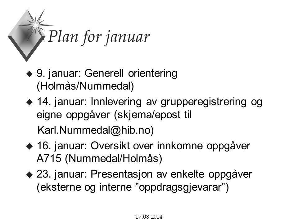 Plan for januar 9. januar: Generell orientering (Holmås/Nummedal)
