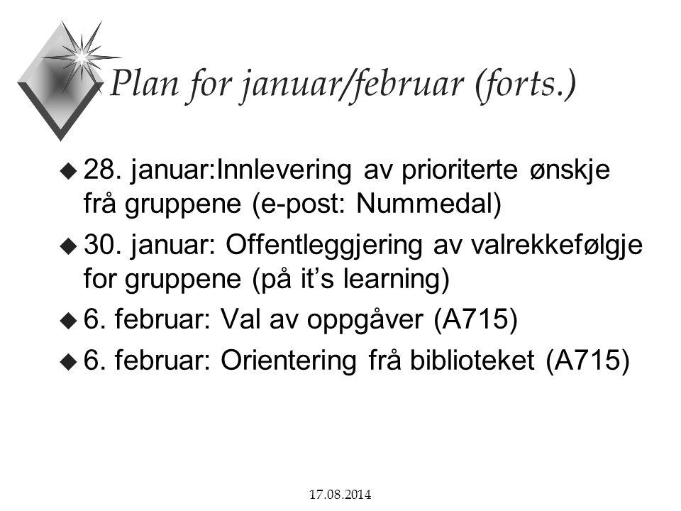 Plan for januar/februar (forts.)